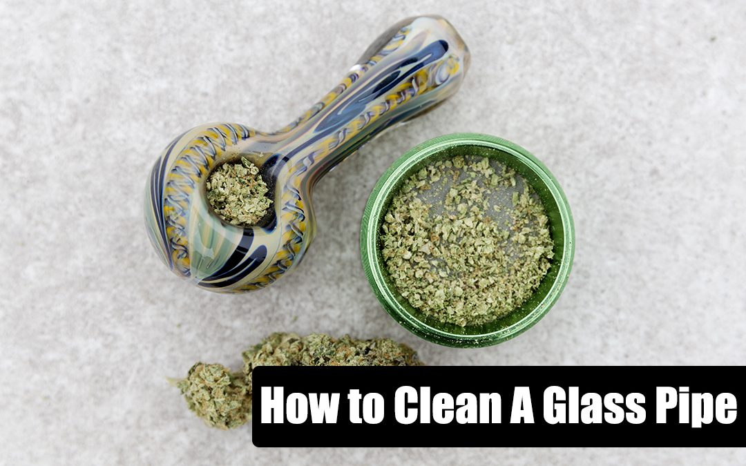 weed pipe, How to Clean a Glass Pipe After Smoking Weed, Glassblunt